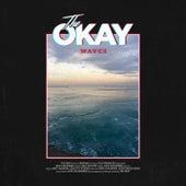 Waves von Okay