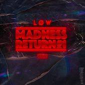 Madness Return #1 by Low