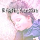 69 Soothing Foundations de Sleepicious