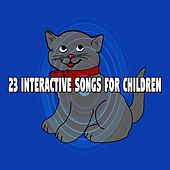 23 Interactive Songs for Children by Canciones Infantiles