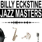 Jazz Masters by Billy Eckstine
