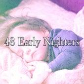 48 Early Nighters by Deep Sleep Music Academy