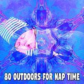 80 Outdoors for Nap Time von Rockabye Lullaby