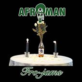 Fro-Jams by Afroman