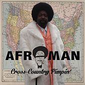 Cross Country Pimpin' von Afroman