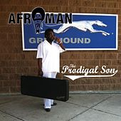 The Prodigal Son by Afroman