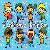 21 Learn Speech Through Song by Canciones Infantiles
