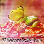 56 Welcome to My Home de Best Relaxing SPA Music