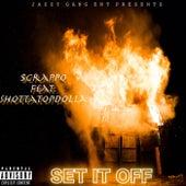 Set It Off von Scrap