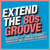 Extend the 80s: Groove de Various Artists