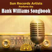 Sun Records Artists Perform the Hank Williams Songbook by Various Artists