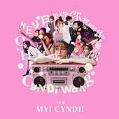 My! Cyndi! by Cyndi Wang
