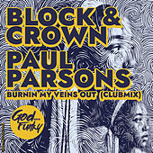 Burning My Veins Out (Club Mix) by Block and Crown