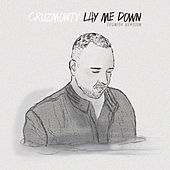 Lay Me Down (Spanish Version) by Cruzmonty