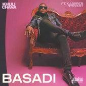 BASADI by Khuli Chana