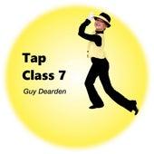 Tap Class 7 de Guy Dearden
