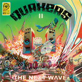 II - The Next Wave von Quakers