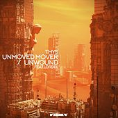 Unmoved Mover / Unwound by Thys