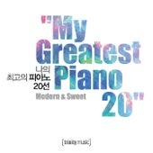 My Greatest Piano 20 -  나의 최고의 피아노 20선 by Jeff Nelson
