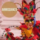Armisdanza by Crazyshoe Williams
