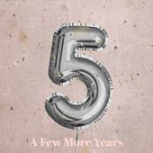 A Few More Years von Various Artists