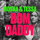 Bom Daddy de MOSKA