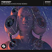 No Scrubs (Chico Rose Remix) by Tom Enzy