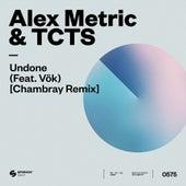 Undone (feat. VÖK) (Chambray Remix) de Alex Metric