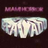 Bravado de Miami Horror
