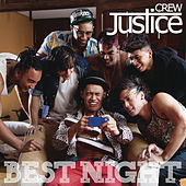 Best Night by Justice Crew