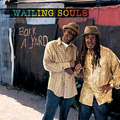 Back A Yard by Wailing Souls