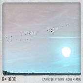Cards (Leftwing : Kody Remix) by Rplus