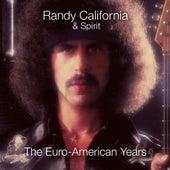 The Euro-American Years 1979-1983 by Randy California