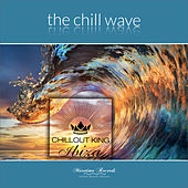 The Chill Wave - Sunset & House Grooves Deluxe von Chill Out King Ibiza