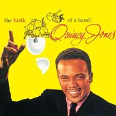 Quincy Jones - The Birth of a Band (1959) by Quincy Jones