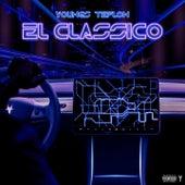 El Classico von Youngs Teflon