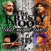 Last Night Live (Live) by The Krusty Moors