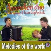 Melodies of the World 2 di Accordion Duo Volodymyr