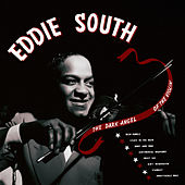 The Dark Angel of the Violin de Eddie South