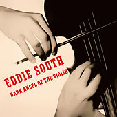 Dark Angel of the Violin de Eddie South
