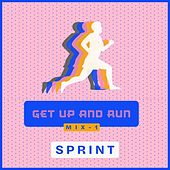 Get up and Run - Mix 1 SPRINT von Sympton X Collective