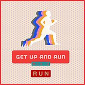 Get up and Run - Mix 3 RUN by Sympton X Collective