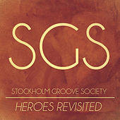 Heroes Revisited von S.G.S.