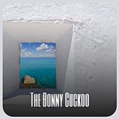 The Bonny Cuckoo by Various Artists