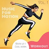 Music For Motion - Warm up / Cool down Workout (Vol. 1) by Sympton X Collective
