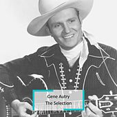 Gene Autry - The Selection by Gene Autry