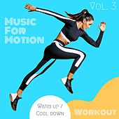 Music For Motion - Warm up / Cool down Workout (Vol. 3) by Sympton X Collective