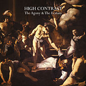 The Agony & The Ecstasy von High Contrast