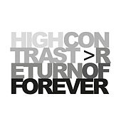 Return Of Forever de High Contrast