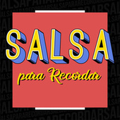 Salsa Para Recordar de Various Artists